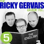 The Ricky Gervais Guide to The English