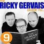 The Ricky Gervais Guide to The Human Body